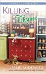 Killing Thyme: Spice Shop Mystery (A Spice Shop Mystery) - Leslie Budewitz