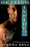 Getting Inside: A Seattle Grizzlies Novel (Seattle Grizzles) - Serena Bell