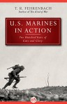 U.S. Marines in Action: Two Hundred Years of Guts and Glory - T. R. Fehrenbach