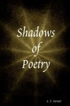 Shadows of Poetry - A. F. Stewart