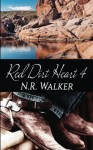 Red Dirt Heart 4 (Red Dirt #4) - N.R. Walker