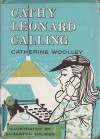 Cathy Leonard Calling - Catherine Woolley