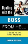 Dealing with the Boss from Hell - Shaun Belding