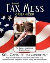 Annual Tax Mess Organizer for Barbers, Hair Stylists & Salon Owners: Help for Self-Employed Individuals Who Did Not Keep Itemized Income & Expense Rec - Kiki Canniff