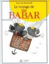 Voyage de Babar - Laurent de Brunhoff