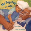 My Pop Pop And Me - Irene Smalls, Cathy Ann Johnson