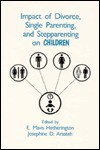 Impact of Divorce, Single Parenting and Stepparenting on Children: A Case Study of Visual Agnosia - E. Mavis Hetherington