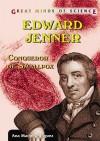 Edward Jenner: Conqueror of Smallpox - Ana Maria Rodriguez