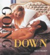 Going Down: An Illustrated Guide to Giving Him the Best Blow Job of His Life - Nicci Talbot