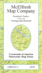 Freedom's Tracks: A Map Of The Underground Railroad - Earl B. McElfresh
