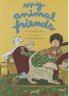 My Animal Friends - R. David Stephens, Kathryn Shoemaker