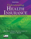 Understanding Health Insurance: A Guide to Billing and Reimbursement [With Access Code] - Michelle A. Green, Joann C. Rowell