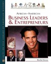 African-American Business Leaders and Entrepreneurs - Rachel Kranz