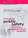 Emerging Public Safety Wireless Communication Systems (Artech House Mobile Communications Series) - Robert I. Desourdis, David R. Smith, William D. Speights, John R DiSalvo, Richard J. Dewey