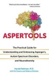 Aspertools: The Practical Guide for Understanding and Embracing Asperger's, Autism Spectrum Disorders, and Neurodiversity - Harold Reitman