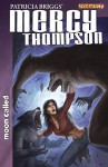 Mercy Thompson: Moon Called Vol. 7 - Christopher Lawrence, Amelia Woo, Patricia Briggs