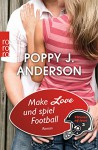Titans of Love 3. Make Love und spiel Football - Poppy J. Anderson