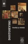 Umiliți și obidiți - Fyodor Dostoyevsky