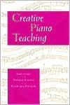 Creative Piano Teaching - James Lyke, Geoffrey Haydon