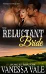 Their Reluctant Bride (Bridgewater Menage Series Book 6) - Vanessa Vale