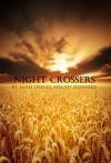 Night Crossers - Leah Spiegel