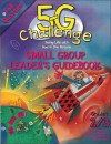 5-G Challenge Fall Quarter Small Group Leader's Guidebook: Doing Life with God in the Picture - Willow Creek Press