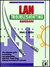 LAN Troubleshooting Handbook - Mark A. Miller