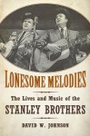 Lonesome Melodies: Twenty Crucial Puzzles Solved - David W. Johnson