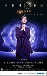 Heroes Reborn - Book 6: A Long Way from Home. Event Series (Heroes Reborn: Official TV Tie-In Series) - Peter J. Wacks, Kevin J. Anderson