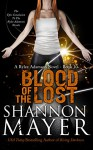 Blood of the Lost - Shannon Mayer