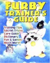 Furby Trainer's Guide - J. Douglas Arnold, Mark Elies