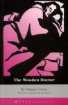 The Wooden Doctor - Margiad Evans, Sue Asbee