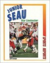 Junior Seau: Star Linebacker - Jeff Savage