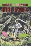 Red Nails - Robert E. Howard