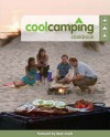 Cool Camping Cookbook (Cool Camping) - Tom Tuke-Hastings, Jonathan Knight