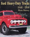 Ford Heavy-Duty Trucks 1948-1998 Photo History - Paul McLaughlin