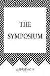 The Symposium - Xenophon
