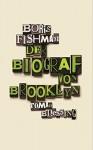 Der Biograf von Brooklyn (German Edition) - Boris Fishman, Friedrich Mader