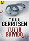 Tutto brivido - Tess Gerritsen