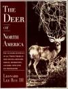 The Deer of North America - Leonard Lee Rue III