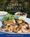 Greek Revival: Cooking for Life - Patricia Moore-Pastides, Dimitrios Trichopoulos