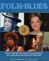 Folk & Blues: The Encyclopedia: The Premier Encyclopedia Of American Roots Music - Irwin Stambler, Lyndon Stambler