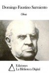 Obras de Domingo Faustino Sarmiento (Spanish Edition) - Domingo Faustino Sarmiento
