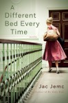 A Different Bed Every Time - Jac Jemc