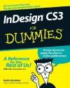 Indesign Cs3 for Dummies - Barbara Assadi, Galen Gruman
