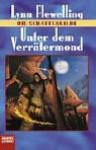 Unter dem Verrätermond (Die Schattengilde, #3) - Lynn Flewelling