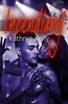 Incendiary (Phoenix Rising Rock Band) (Volume 2) - Kathryn Kelly, Swish Design & Editing Services