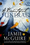 A Beautiful Funeral: A Novel - Jamie McGuire