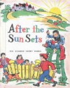 After the Sun Sets (Wonder-Story Books Series) - Miriam Blanton Huber, Frank Seely Salisbury, Mabel O'Donnell, Nellie H. Farnam, Mary Royt