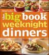 Betty Crocker The Big Book of Weeknight Dinners - Betty Crocker